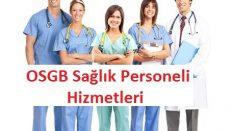 Bursa OSGB Sağlık Personeli